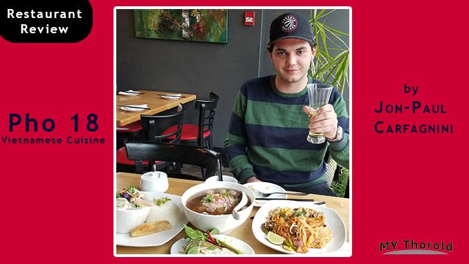 Pho18_restaurant_review_Jon-Paul_Carfagnini_MY_Thorold_May2019