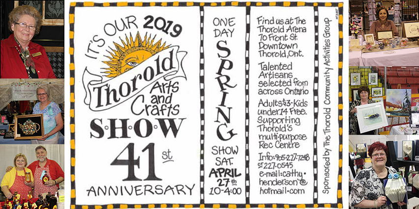 Spring Thorold Arts Crafts Show 2019