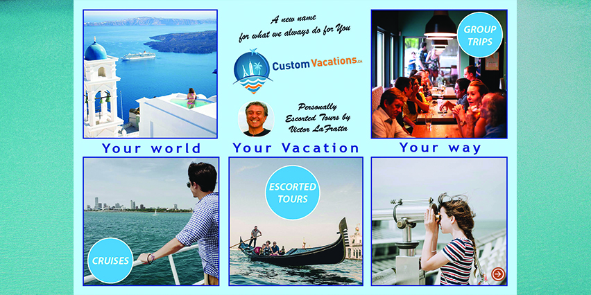 custom vacations _ Victor Lafratta _ group travel tours