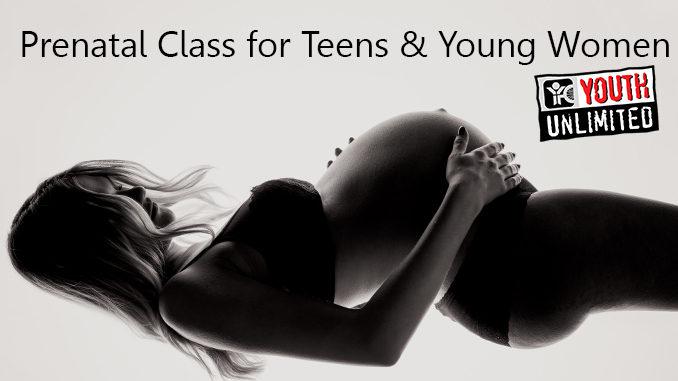 prenatal class for teens YFC